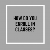 How to enroll in classes