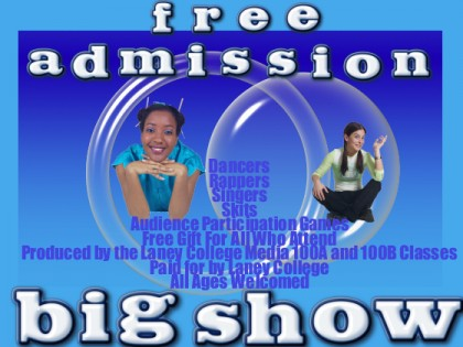 BIG SHOW at Laney College