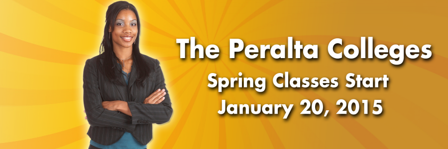 The Peralta Colleges, Spring Classes Start January 20, 2015